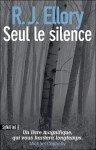 Roger Jon Ellory - Seul le silence dans Polars et thrillers Seul-le-silence-96x150
