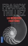 Franck Thilliez - La mémoire fantôme dans Polars et thrillers La-mémoire-fantôme-90x150