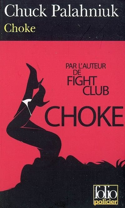 choke chuck palahniuk essay Choke, published in 2001, became chuck's first new york times bestseller chuck's work has always been infused with personal experience, and his next novel, lullaby , was no exception chuck credits writing lullaby with helping him cope with the tragic death of his father.
