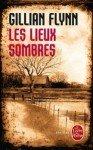 Gillan Flynn - Les lieux sombres dans Polars et thrillers les-lieux-sombres1-93x150